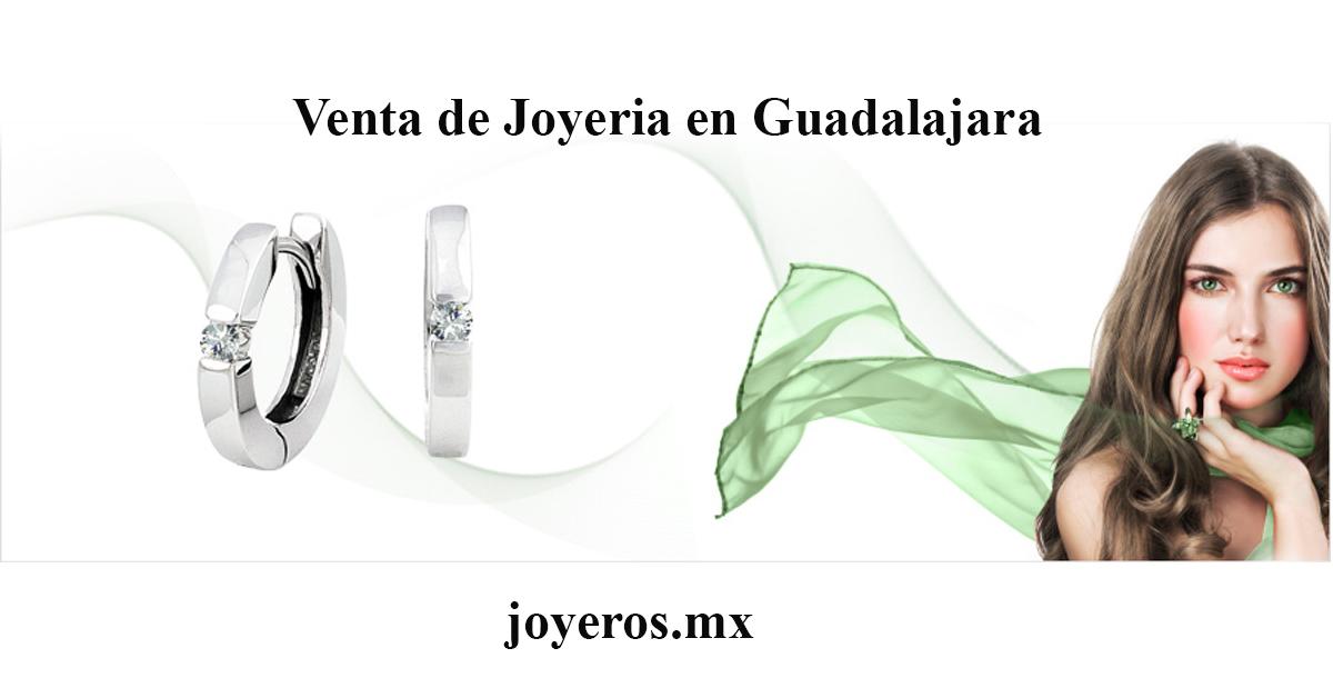 Venta de joyería en Guadalajara