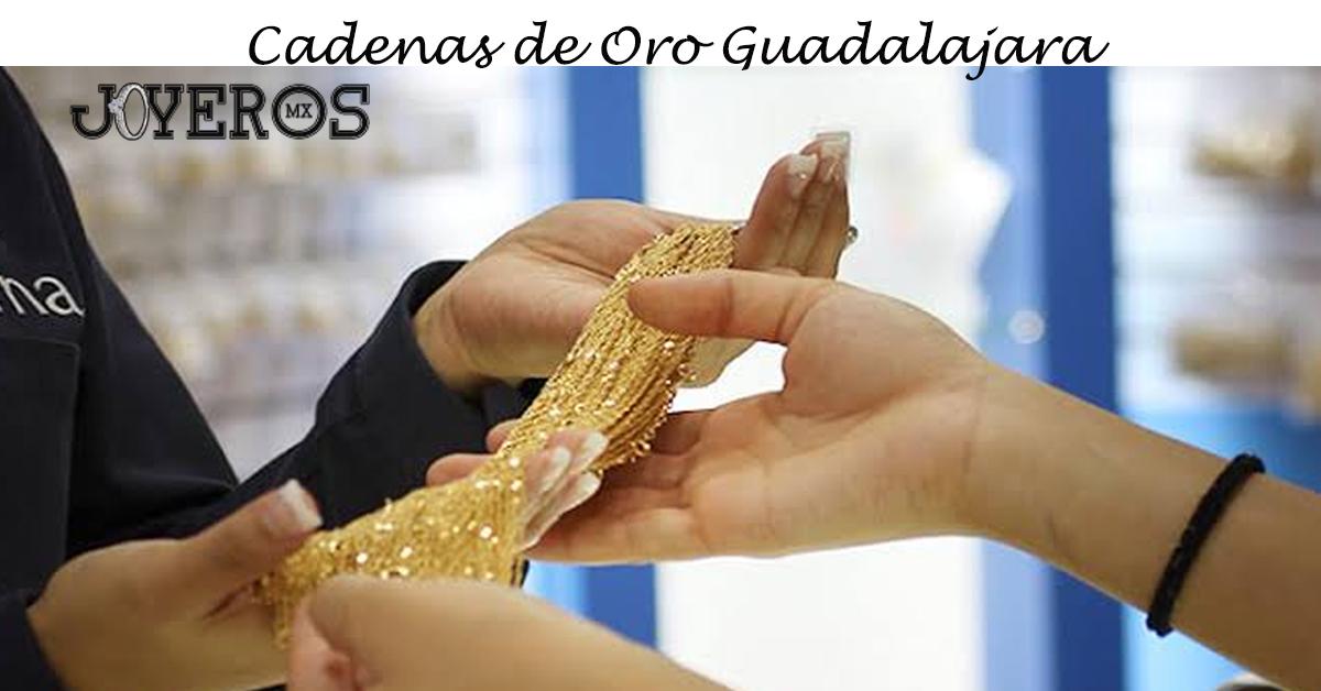 Cadenas de Oro Guadalajara