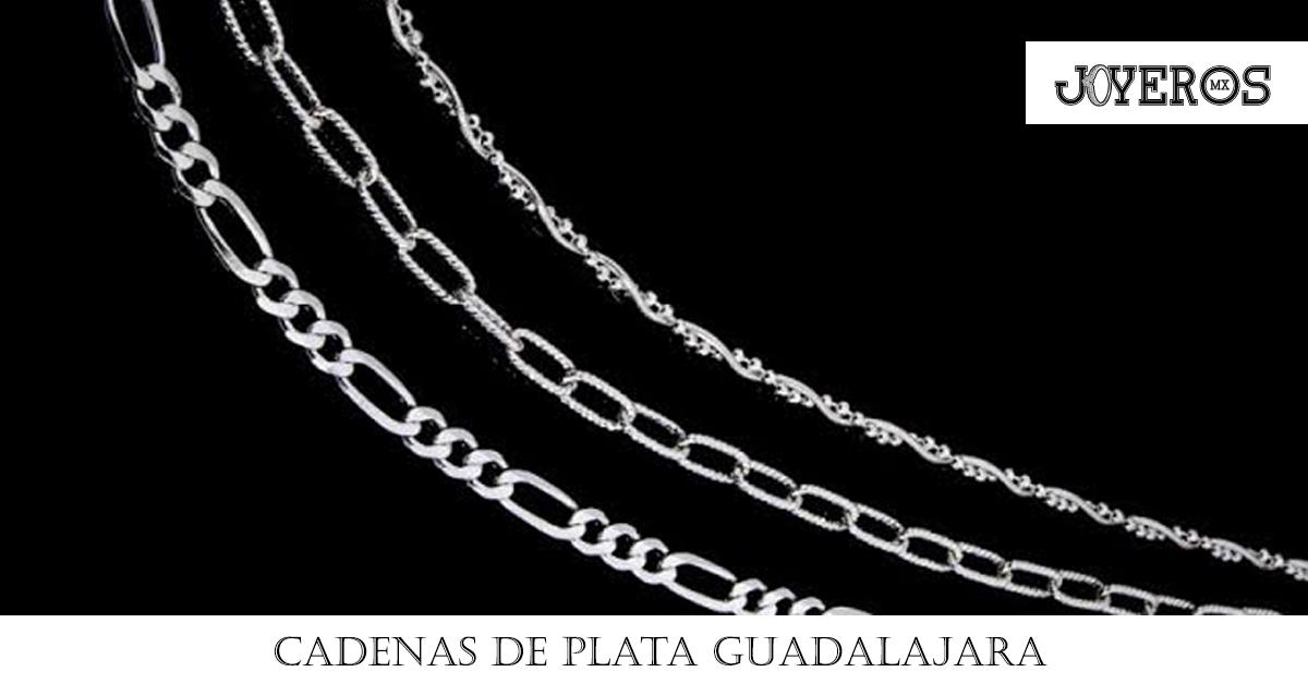 Cadenas de Plata Guadalajara